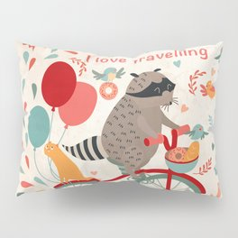 Cute raccoon on a bicycle with a cat, birds, balloons and drops. 'i love travel' text. Trip, journey Pillow Sham