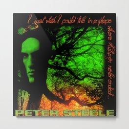 TYPE 0 NEGATIVE PETER STEELE TOUR DATES 2020 ASAMJAWA Metal Print