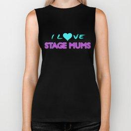 I Love Stage Mums Biker Tank