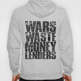 Wars Waste Moneylenders  Hoody