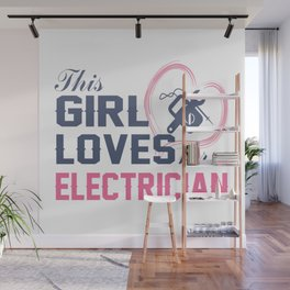 Loves Her Electrician Wall Mural