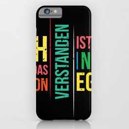 I Already Understand That I Just Don't Care iPhone Case