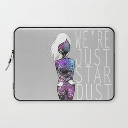 we're all just star dust Laptop Sleeve