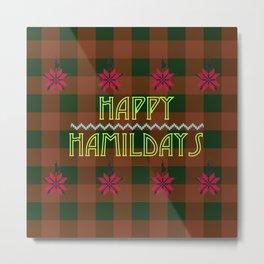 Happy Hamildays Metal Print