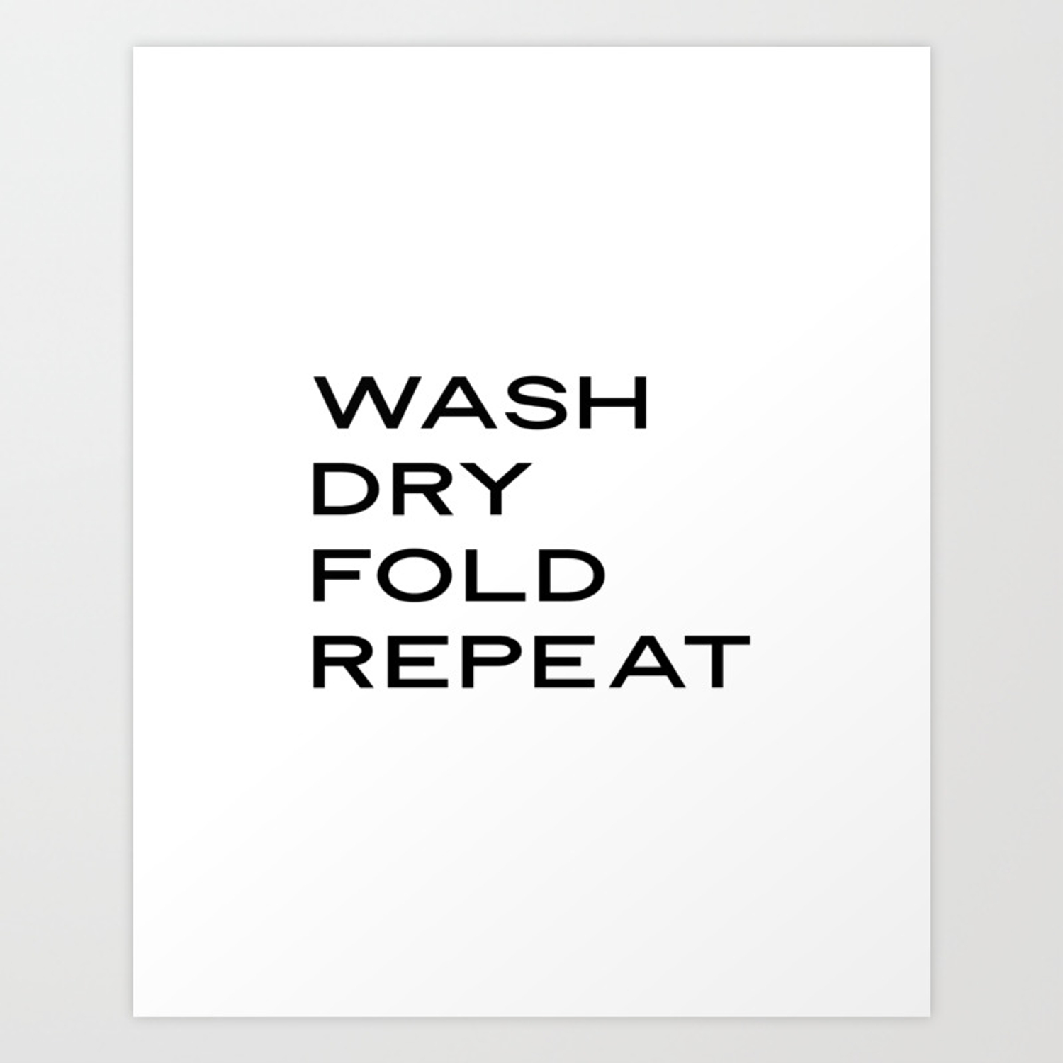 Laundry Signs Wash Dry Fold Repeat Laundry Room Decor Laundry Sign Modern Calligraphy Sign Laundry Q Art Print