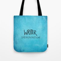 writer Tote Bags featuring Writer by Indie Kindred