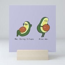 Avocado Sit Ups Mini Art Print