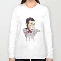 pee wee Long Sleeve T-shirts featuring Pee Wee by Jesse Robinson Williams