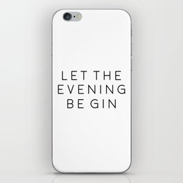 HOME BAR DECOR, Let The Evening Be Gin,Funny Bar Decor,Alcohol Sign,Drink Sign,Bar Wall Art,Gin And iPhone Skin