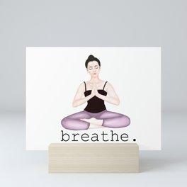 breathe. Mini Art Print
