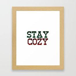 Stay Cozy Framed Art Print