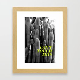 Can't Touch This  |  Cactus Photo Framed Art Print