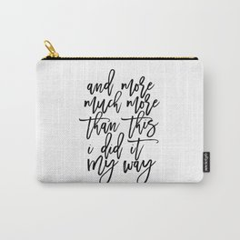PRINTABLE Art,Frank Quote,Inspirational Quote,Hand Lettering,Canvas Print,Typography Print Carry-All Pouch