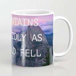 The mountains sat placidly Coffee Mug