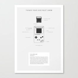 Things Your Kids Must Know: Game Boy Canvas Print