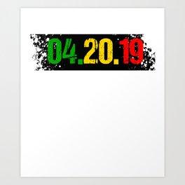 420 MARIJUANA Gifts For Stoner Cannabis Art Print
