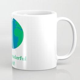What a wonderful World (Earth) Coffee Mug