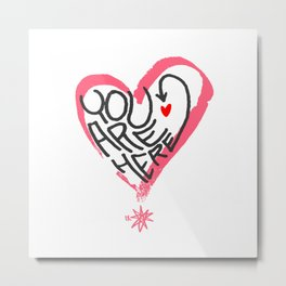 You are here Heart Metal Print