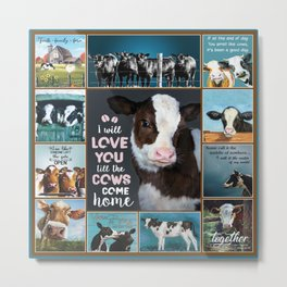 I with love you till the cows come home Metal Print