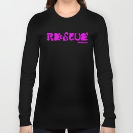 Rescue Hot Pink Long Sleeve T-shirt