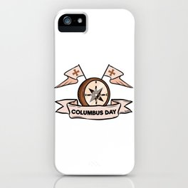 Christopher Columbus Day Compass Water Gift iPhone Case