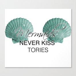 Mermaids Never Kiss Tories Canvas Print