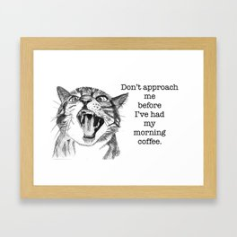 Angry before coffee Framed Art Print