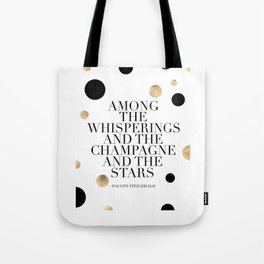 F.Scott Fitzgerald Quote,Champagne Quote,Celebrate,Happy Birthday,Printable Aleks,Typography Art Tote Bag