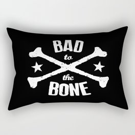 BAD TO THE BONE - Rock n' roll collection Rectangular Pillow