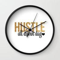 hustle Wall Clocks featuring Hustle by OhSoFabulous