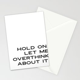 Funny Quotes: Hold On Let Me Overthink This Printable Art, Humorous Wall Art, Motivational Quote Pri Stationery Cards
