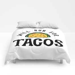 Will Run For Tacos v2 Comforters