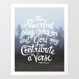 You May Contribute a Verse Art Print