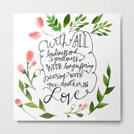 Ephesians 4:2 Metal Print