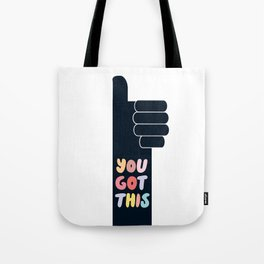 You Got This Thumbs Up Tote Bag