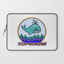 Stop whaling! Laptop Sleeve