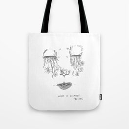 Strange Feeling Tote Bag