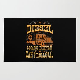 DIESEL VEHICLES Because Electric Can't Roll Coal Trucker Truck Driver Rug