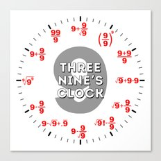 Three Nine's (for math geeks and nerds) Canvas Print