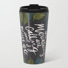 Mountains Calling – Charcoal Travel Mug