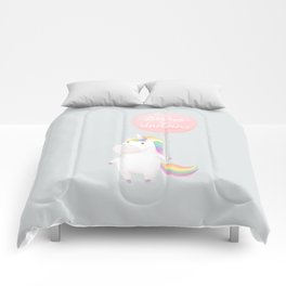 Believe in unicorns Comforters