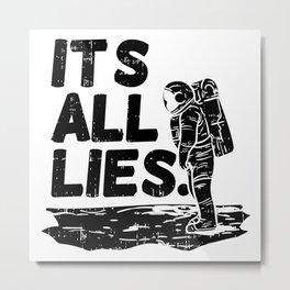 Moon Landing Conspiracy Theory Fake Illuminati Shirt & Gift Metal Print