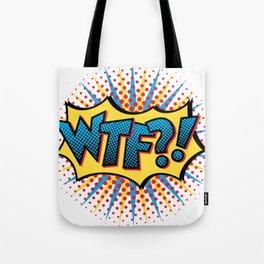 Pop Art WTF?! Tote Bag