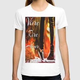 Vivre, rire, aimer T-shirt
