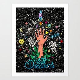 CATCH YOUR DREAMS - COLOR - VISOTHKAKVEI Art Print