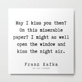 40   | Franz Kafka Quotes | 190910 Metal Print