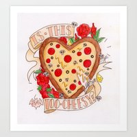 Can I Have a Pizza You? Art Print