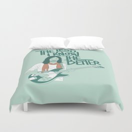 The Less I Know The Better Duvet Cover