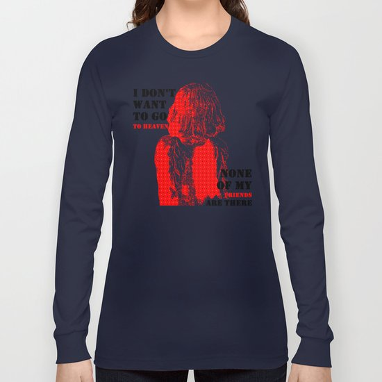 Oscar Wilde #7 I don't want to go to heaven Long Sleeve T-shirt