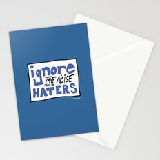 Ignore the Haters Stationery Cards